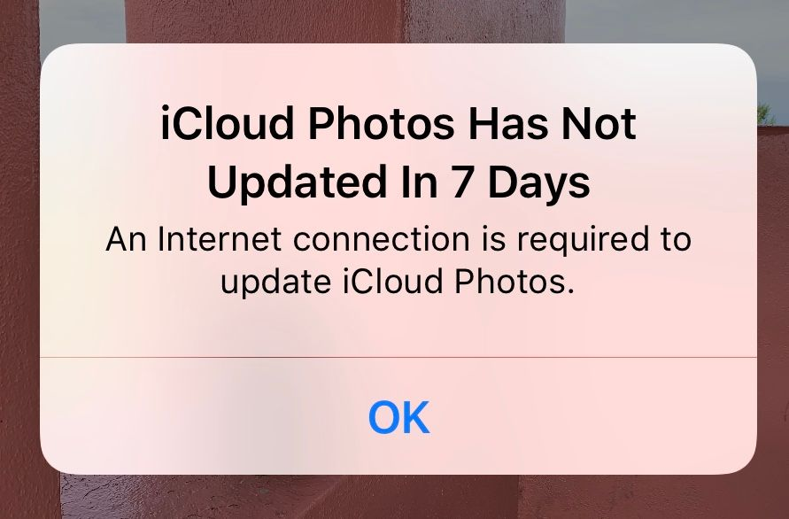 "The alert says ""iCloud Photos Has Not Updated In 7 Days"""